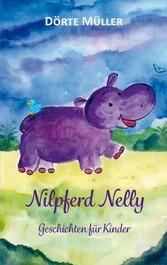 Nilpferd Nelly Geschichten für Kinder