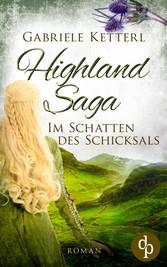 Highland Saga Im Schatten des Schicksals