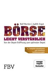Börse leicht verständlich - Jubiläums-Edition Von der Depot-Eröffnung zum optimalen Depot