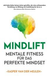 Mindlift Mentale Fitness für das perfekte Mindset