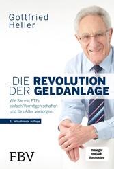 Die Revolution der Geldanlage Wie Sie mit ETFs einfach Vermögen schaffen und fürs Alter vorsorgen