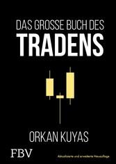 Das große Buch des Tradens Aktualisierte und erweiterte Neuauflage