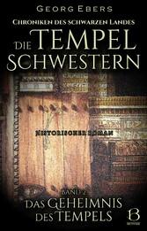 Die Tempelschwestern. Band 2 Das Geheimnis des Tempels