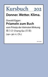 Priameln zum Buch vom Prinzip der kleinsten Wirkung ??? Chang Qu (??) (291-361 n. Ch.)
