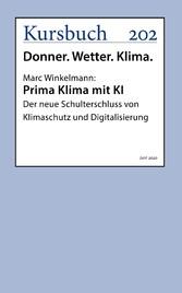 Prima Klima mit KI Der neue Schulterschluss von Klimaschutz und Digitalisierung