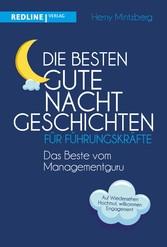 Die besten Gute-Nacht-Geschichten für Führungskräfte Das Beste vom Managementguru