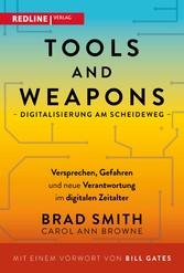 Tools and Weapons - Digitalisierung am Scheideweg Versprechen, Gefahren und neue Verantwortung im digitalen Zeitalter