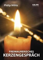 Freimaurerisches Kerzengespräch