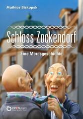 Schloss Zockendorf Eine Mordsgeschichte