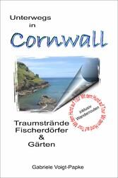 Unterwegs in Cornwall & Gärten