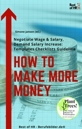 How To Make More Money & Salary, Demand Salary Increase [Templates Checklists Guideline]