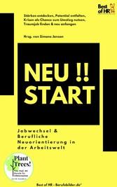 & Berufliche Neuorientierung in der Arbeitswelt & neu anfangen