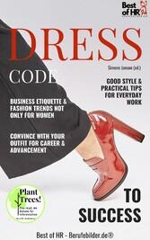 Dress Code to Success & Advancement