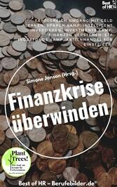 Finanzkrise überwinden & Aktienhandel für Einsteiger