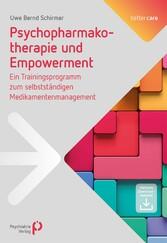 Psychopharmakotherapie und Empowerment Ein Trainingsprogramm zum selbstständigen Medikamentenmanagement