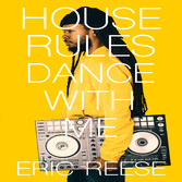 House Rules Dance with Me