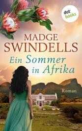 Ein Sommer in Afrika Roman
