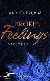 Broken Feelings - Verloren Liebesroman