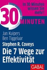 30 Minuten Stephen R. Coveys Die 7 Wege zur Effektivität