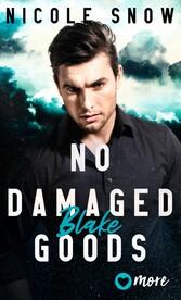 No damaged Goods Blake