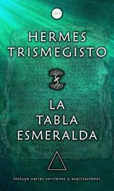 La Tabla Esmeralda Incluye varias versiones y explicaciones