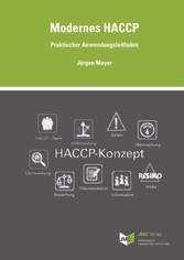 Modernes HACCP Praktischer Anwendungsleitfaden