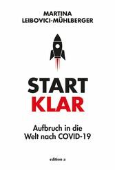 Start klar Aufbruch in die Welt nach COVID-19