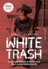 White trash [Escoria blanca]