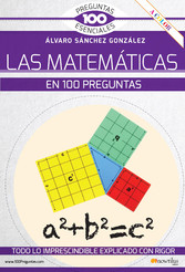 La matemáticas en 100 preguntas