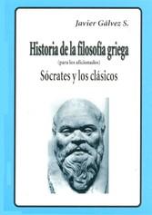 HISTORIA DE LA FILOSOFIA GRIEGA  II Sócrates y los clásicos