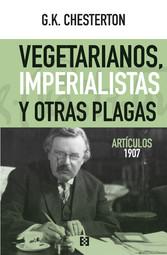 Vegetarianos, imperialistas y otras plagas Artículos 1907