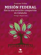 Misión federal Hacia una solución compartida en Cataluña