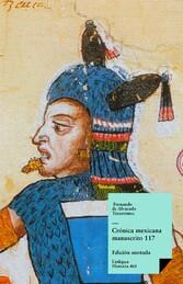 Crónica mexicana. Manuscrito # 117 de la Colección Hans P. Kraus