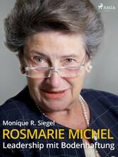 Rosmarie Michel - Leadership mit Bodenhaftung