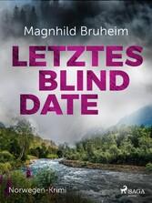 Letztes Blind Date - Norwegen-Krimi