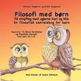 Filosofi med børn. På strejftog med uglerne Karl og Nils: En filosofisk samtalebog for børn Inspirerer til fælles fordybelse og filosofiske samtaler med børn fra 5 år