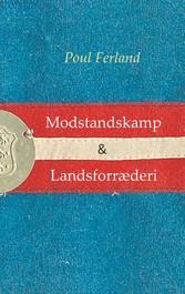 & Landsforræderi Centrale ideer under besættelsen 1940-45. To essays