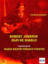 Robert Johnson Hijo De Diablo