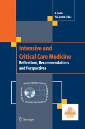 Intensive and Critical Care Medicine Reflections, Recommendations and Perspectives
