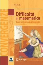 Difficoltà in matematica Osservare, interpretare, intervenire
