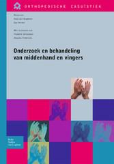 Onderzoek en behandeling van middenhand en vingers