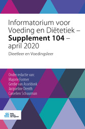 Informatorium voor Voeding en Diëtetiek - Supplement 104 - april 2020 Dieetleer en Voedingsleer