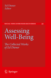 Assessing Well-Being The Collected Works of Ed Diener