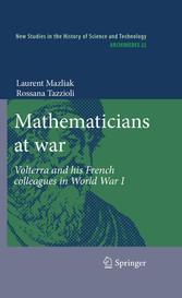 Mathematicians at war Volterra and his French colleagues in World War I