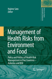 Management of Health Risks from Environment and Food Policy and Politics of Health Risk Management in Five Countries -- Asbestos and BSE