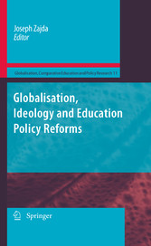 Globalisation, Ideology and Education Policy Reforms