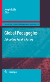 Global Pedagogies Schooling for the Future