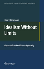 Idealism Without Limits Hegel and the Problem of Objectivity