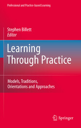 Learning Through Practice Models, Traditions, Orientations and Approaches