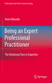 Being an Expert Professional Practitioner The Relational Turn in Expertise